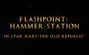 swtor flashpoint hammer station guide