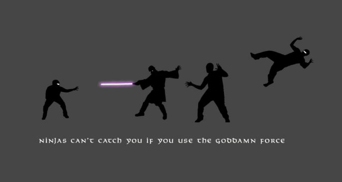 ninjas-cant-catch-you-if-you-r-a-jedi