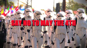 Say No to May the 4th