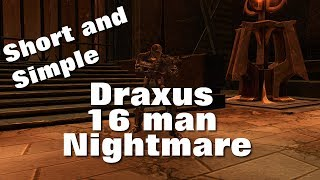 Draxus 16 man Nightmare