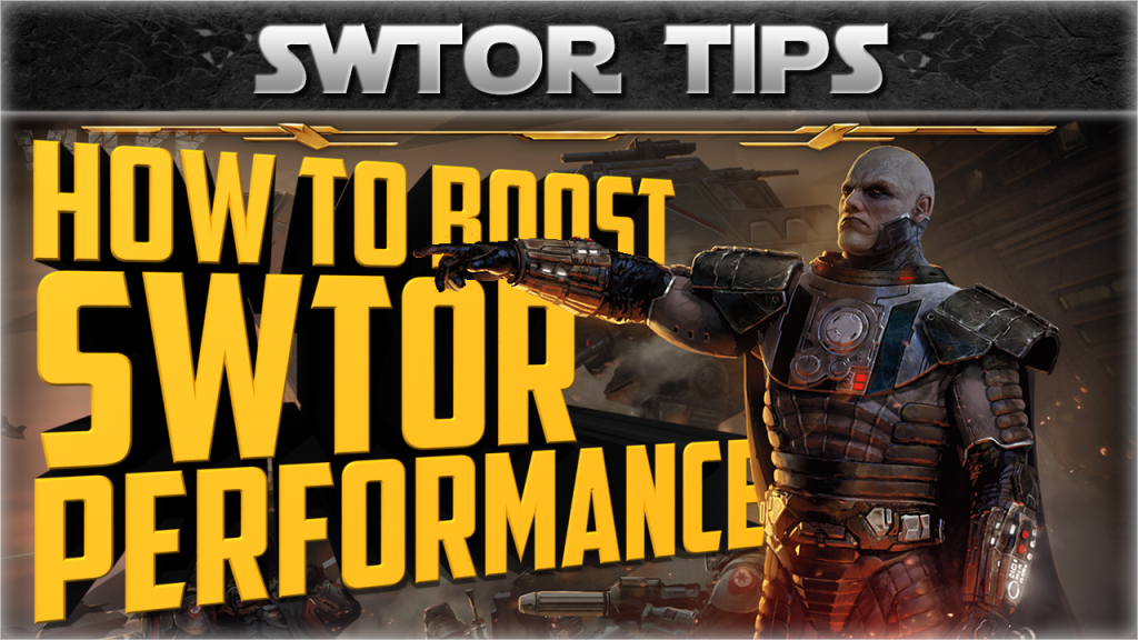 improve swtor performance