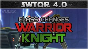 knight and warrior changes