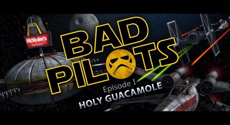 BAD PILOTS - Star Wars Fan Film