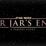 Star Wars Fan film: Jar Jar's End - An Anthology Story