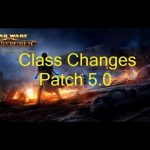 SWTOR 5.0 Class Changes - updated to PTS #5