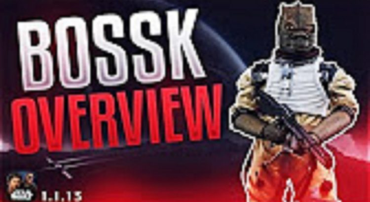 Star Wars Force Arena Bossk Overview Gameplay Tips