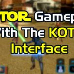 TOR TV: SWTOR Gameplay With The KOTOR Interface