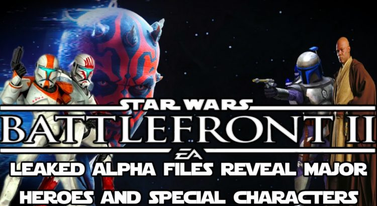 Battlefront 2 LEAKED Alpha Files Reveal New Heroes And Special Characters