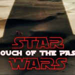 STAR WARS - Touch of the Past (Fan-Film)
