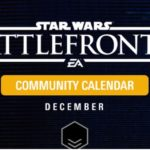 Star Wars: Battlefront - Community Calendar: December 2018